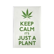Keep Calm Its Just A Plant Magnets