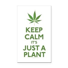 Keep Calm Its Just A Plant Rectangle Car Magnet