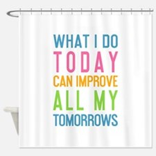 Funny Today Shower Curtain