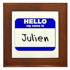 hello my name is julien  Framed Tile