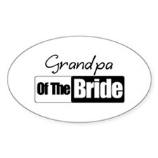 Grandpa of the Bride Oval Decal