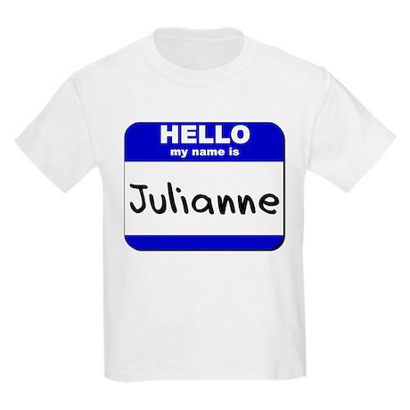 hello my name is julianne Kids Light T-Shirt