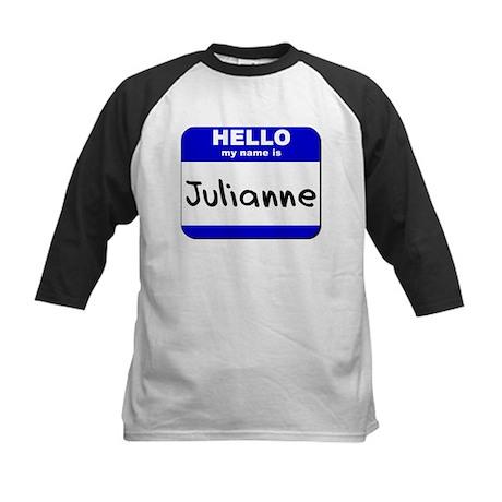 hello my name is julianne Kids Baseball Jersey
