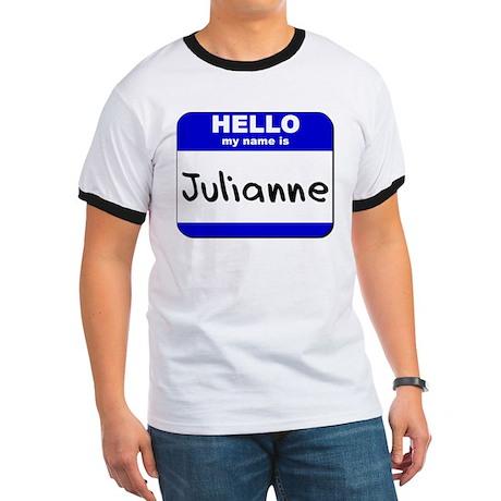 hello my name is julianne Ringer T