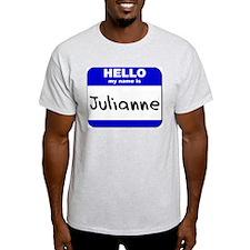 hello my name is julianne T-Shirt