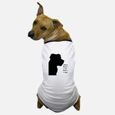 where theres a will theres a wag Dog T-Shirt