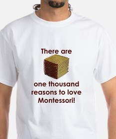 ThousandReasonsLoveMontessori.jpg T-Shirt