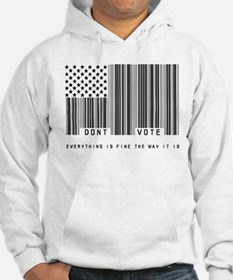 Don't Vote Everything Is Fine Hoodie