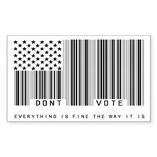 Don't Vote Everything Is Fine Decal
