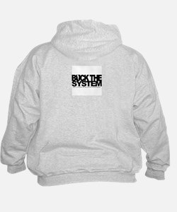 Buck The System Hoodie