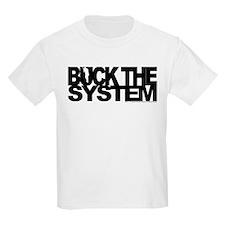 Buck The System T-Shirt