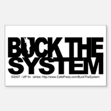 Buck The System Rectangle Decal