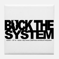 Buck The System Tile Coaster