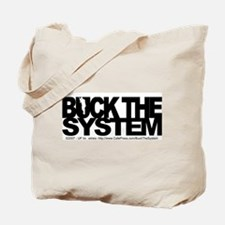 Buck The System Tote Bag