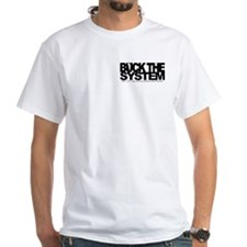 Buck The System Shirt