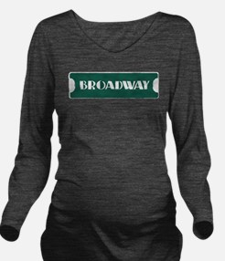 Broadway Street Sign Long Sleeve Maternity T-Shirt