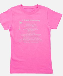 A Theatre Dictionary Girl's Tee