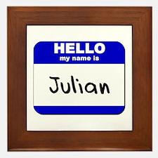hello my name is julian  Framed Tile