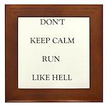 Don't Keep Calm Framed Tile