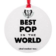 The Best in the World Best Pop Ornament