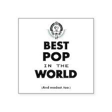 The Best in the World Best Pop Sticker