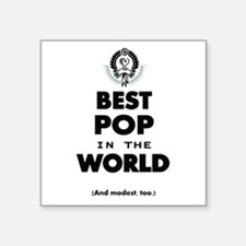 The Best in the World Best Pop Sticker