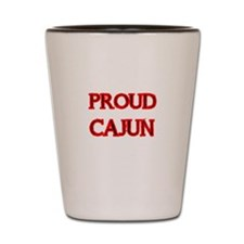 PROUD CAJUN Shot Glass