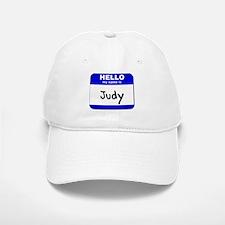 hello my name is judy Baseball Baseball Cap