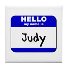 hello my name is judy  Tile Coaster