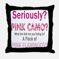 Funny Pink Camo Saying  Throw Pillow