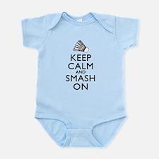 Badminton Keep Calm And Smash On Infant Bodysuit