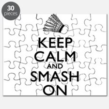 Badminton Keep Calm And Smash On Puzzle