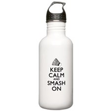 Badminton Keep Calm And Smash On Sports Water Bottle