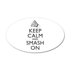 Badminton Keep Calm And Smash On Wall Decal
