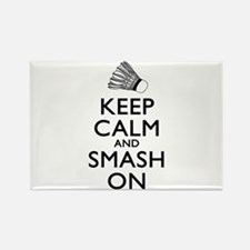 Badminton Keep Calm And Smash On Rectangle Magnet