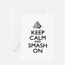 Badminton Keep Calm And Smash On Greeting Cards (P