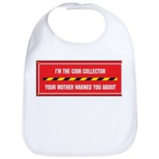 I'm the Coin Collector Bib
