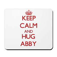 Keep Calm and Hug Abby Mousepad