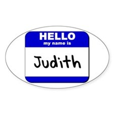 hello my name is judith Oval Decal