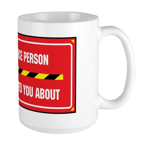 I'm the Compliance Person Large Mug