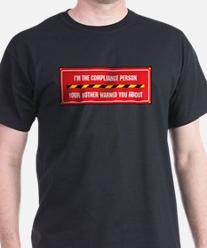 I'm the Compliance Person T-Shirt