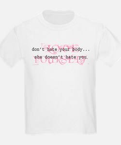 Don't Hate Your Body/Love You T-Shirt