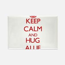 Keep Calm and Hug Allie Magnets
