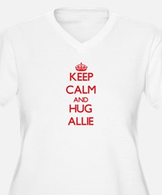 Keep Calm and Hug Allie Plus Size T-Shirt