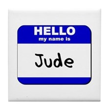 hello my name is jude  Tile Coaster