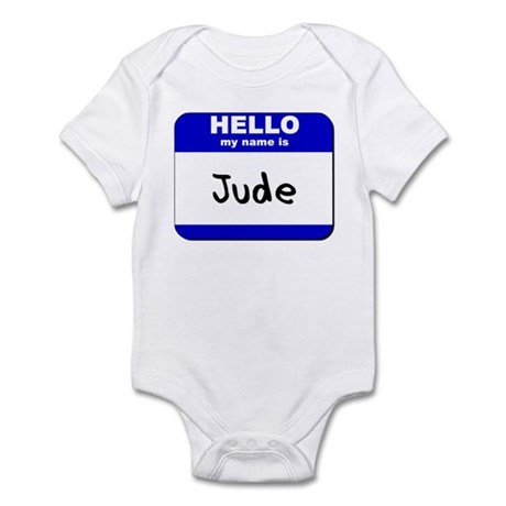 hello my name is jude Infant Bodysuit