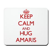Keep Calm and Hug Amaris Mousepad
