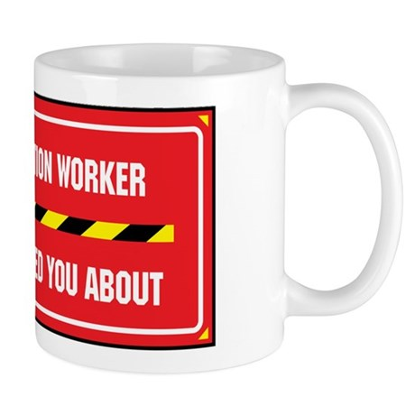 I'm the Construction Worker Mug