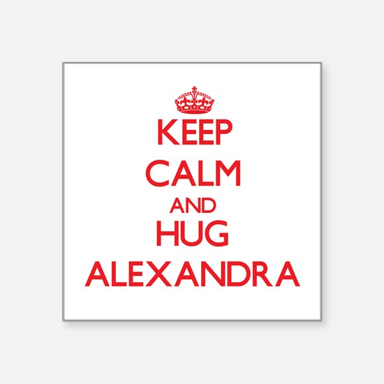 Keep Calm and Hug Alexandra Sticker