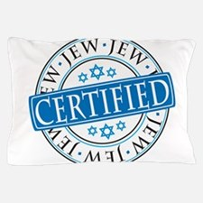 Certified Jew Pillow Case
